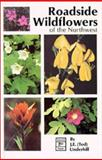 Roadside Wildflowers of the Pacific Northwest, Ted Underhill, 0888391080