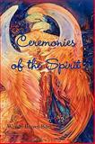 Ceremonies of the Spirit, Wendy Brown-Baez, 0911051082