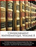 L' Enseignement Mathématique, , 114361108X