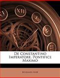 De Constantino Imperatore, Pontifice Maximo, Benjamin Aub and Benjamin Aubé, 1147811083