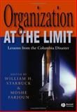Organization at the Limit : Lessons from the Columbia Disaster, , 140513108X