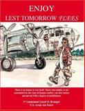 Enjoy, Lest Tomorrow Flees, Lloyd O. Krueger, 1553951085