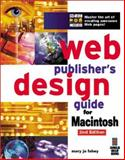 Web Publishing Design Guide for Macintosh, Fahey, Mary Jo, 1576101088