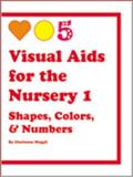 Visual Aids for the Nursery 1 9781576651087