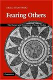 Fearing Others : The Nature and Treatment of Social Phobia, Stravynski, Ariel, 0521671086