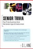 Senior Trivia, D. King, 0595481086