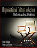 Organizational Culture in Action : A Cultural Analysis Workbook, Brenton, Angela Laird and Driskill, Gerald W., 1412981085
