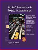 Plunkett's Transportation, Supply Chain and Logistics Industry Almanac 2008 : Transportation, Supply Chain and Logistics Industry Market Research, Statistics, Trends and Leading Companies, Plunkett, Jack W., 159392108X