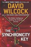 The Synchronicity Key, David Wilcock, 0142181080