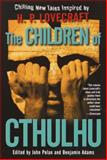 The Children of Cthulhu, H. P. Lovecraft, 0345441087
