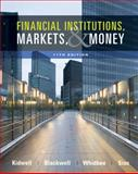 Financial Institutions, Markets, and Money, Kidwell, David S. and Blackwell, David W., 0470561084