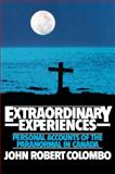 Extraordinary Experiences, John Robert Colombo, 0888821085