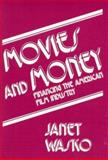 Movies and Money 9780893911089