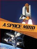 A Space Mind, Ross Abotteen, 1480811084