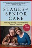 Stages of Senior Care, Paul Hogan and Lori Hogan, 0071621091
