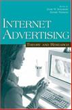 Internet Advertising : Theory and Research, , 0805851097
