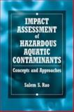Impact Assessment of Hazardous, Rao, Salem S., 0849341094