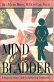 Mind over Bladder, Jill Maura Rabin and Gail Stein, 1440101094