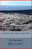 Looking Backward, Edward Bellamy, 1494421097