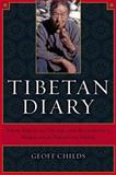 Tibetan Diary - From Birth to Death and Beyond in a Himalayan Valley of Nepal, Childs, Geoff H., 0520241096