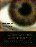 Complications in Ophthalmic Surgery 9780723431091