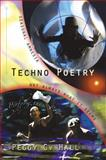 Techno Poetry : Seasonal Amnesia and Not Always What it Seems, Hall, Peggy C., 0966531094