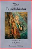 The Bundahishn, E. W. West, 1470101092