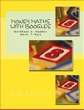 Money Maths with Boogles 2, Lisa Newton, 1482081091