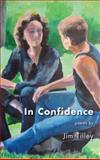In Confidence, Tilley, Jim, 159709109X
