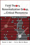 Field Theory, the Renormalization Group and Critical Phenomena, Amit, Daniel J. and Mayor, Victor Martin, 9812561099