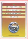 The Encyclopaedic Dictionary of Environmental Change 9780340741092