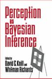 Perception as Bayesian Inference, , 052146109X