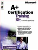 A+ Certification Training Kit, Microsoft Official Academic Course Staff, 0735611092