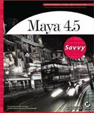 Maya 4.5 Savvy, Kundert-Gibbs, John L. and Lee, Peter, 0782141099