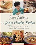 The Jewish Holiday Kitchen, Joan Nathan, 0805211098