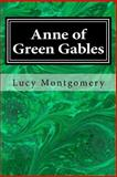 Anne of Green Gables, Lucy Montgomery, 1495491099