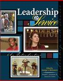 Leadership and Service : An Introduction, McGovern, George S. and Simmons, Donald, 0757551092