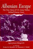 Albanian Escape, Agnes Jensen Mangerich and Evelyn M. Monahan, 0813121094