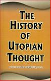 The History of Utopian Thought, Hertzler, Joyce Oramel, 0898751098