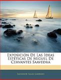 Exposición de Las Ideas Estéticas de Miguel de Cervantes Saavedr, Salas Garrido Salvador Salas Garrido, 1145221092