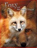 Foxy and Her Forest Friends, Peggy Hamlen, 1456701096
