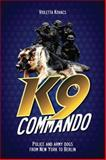 K9 Commando, Violetta Kovacs, 147872109X