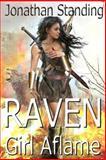 Raven: Girl Aflame, Jonathan Standing, 1500181099