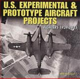 U. S. Experimental and Prototype Aircraft Projects, Bill Norton, 1580071090