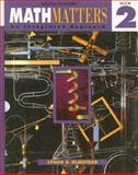 Math Matters, Book 2 : An Integrated Approach, Lynch, Chicha and Olmstead, Eugene, 0538681098