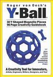Y-Ball, Roger von Oech, 0911121099