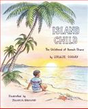 Island Child, Loralee Cooley, 1479251097