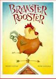 Brewster Rooster, Berny Lucas, 1550741098