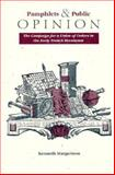 Pamphlets and Public Opinion : The Campaign for a Union of Orders in the Early French Revolution, Margerison, Kenneth, 1557531099