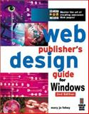Web Publishers Design Guide for Windows, Fahey, Mary Jo, 1576101096